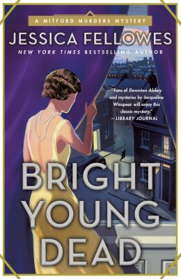 Bright Young Dead: A Mitford Murders Mystery (The Mitford Murders)