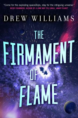 The Firmament of Flame (The Universe After)