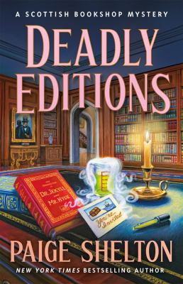 Deadly Editions: A Scottish Bookshop Mystery (A Scottish Bookshop Mystery, 6)