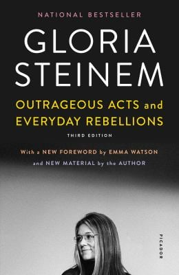 Outrageous Acts and Everyday Rebellions: Third Edition