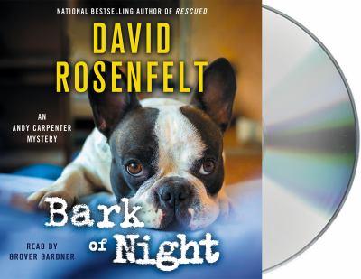 Bark of Night (An Andy Carpenter Novel)
