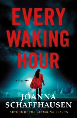 Every Waking Hour: A Mystery (Ellery Hathaway, 4) as book, audiobook or ebook.