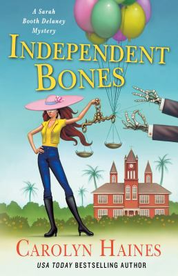 Independent Bones: A Sarah Booth Delaney Mystery (A Sarah Booth Delaney Mystery, 23)