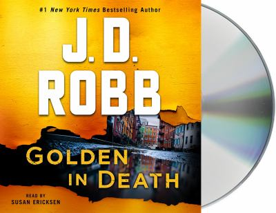 Golden in Death: An Eve Dallas Novel (In Death, Book 50) (In Death (50))