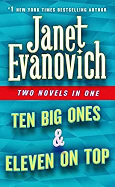 Ten Big Ones & Eleven On Top: Two Novels in One (Stephanie Plum Novels)