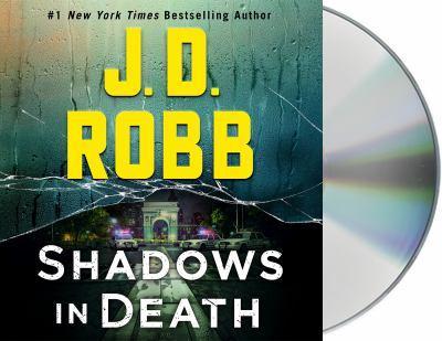 Shadows in Death: An Eve Dallas Novel (In Death (51))