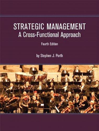 Strategic Management: A Cross-Functional Approach 9781256169192