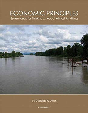 Economic Principles: Seven Ideas for Thinking ... about Almost Anything 9781256170471