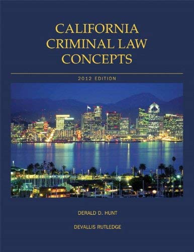 California Criminal Law Concepts - 13th Edition