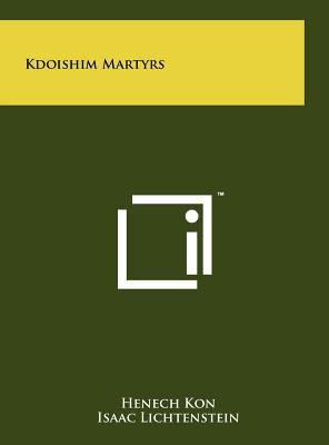 Kdoishim Martyrs 9781258031725