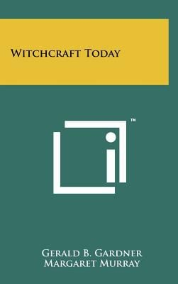 Witchcraft Today 9781258068189