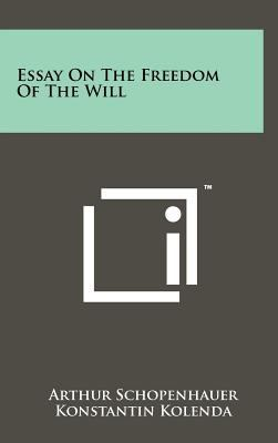 Essay on the Freedom of the Will 9781258078638