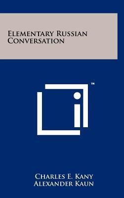Elementary Russian Conversation 9781258217358