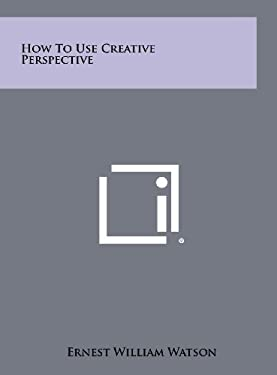 How To Use Creative Perspective