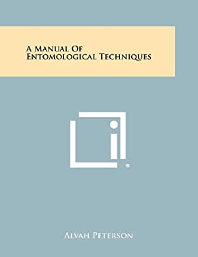 A Manual Of Entomological Techniques