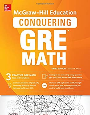 McGraw-Hill Education Conquering GRE Math, Third Edition - 3rd Edition