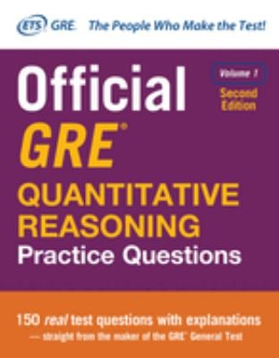 Official GRE Quantitative Reasoning Practice Questions, Second Edition, Volume 1 - 2nd Edition