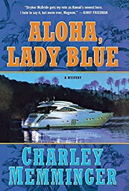 Aloha, Lady Blue: A Mystery 9781250007780