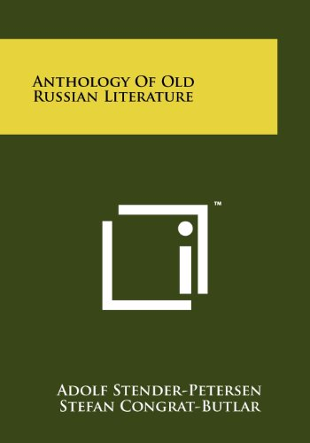 Anthology of Old Russian Literature