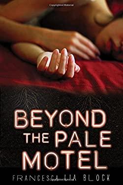 Beyond the Pale Motel