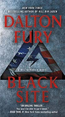 Black Site: A Delta Force Novel 9781250014191