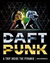 Daft Punk: A Trip Inside the Pyramid 21951556