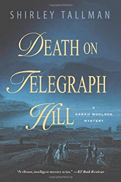Death on Telegraph Hill: A Sarah Woolson Mystery 9781250010438