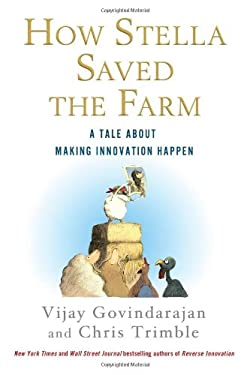How Stella Saved the Farm: A Tale about Making Innovation Happen 9781250002129
