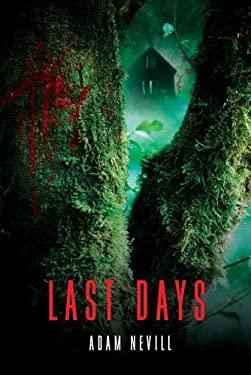 Last Days 9781250018182