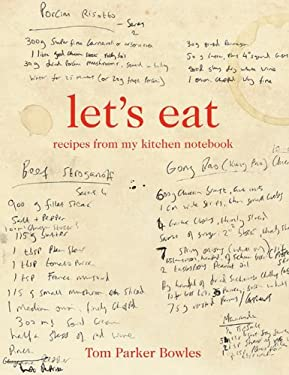 Let's Eat: Recipes from My Kitchen Notebook 9781250014337