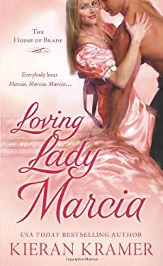 Loving Lady Marcia 9781250009883