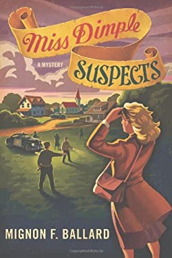 Miss Dimple Suspects: A Mystery 9781250009678