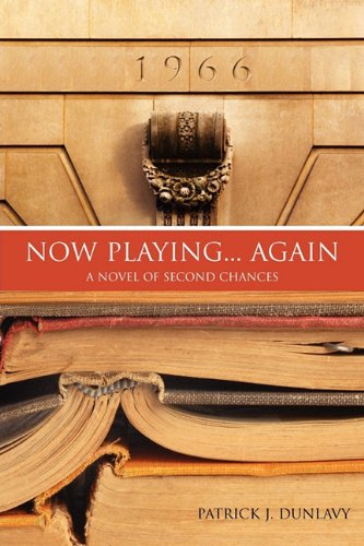 Now Playing... Again: A Novel of Second Chances 9781257127689