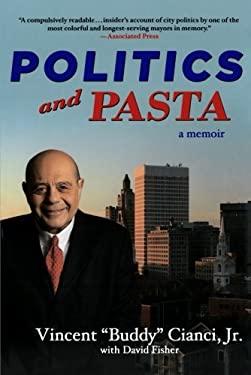 Politics and Pasta 9781250006523