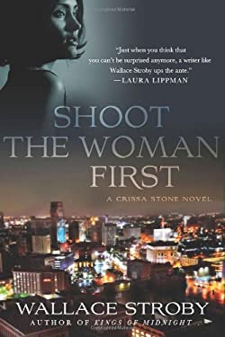 Shoot the Woman First 9781250000385