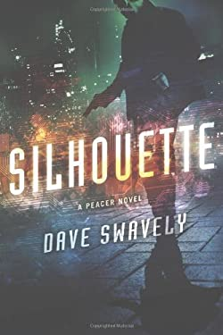 Silhouette: A Peacer Novel 9781250001498