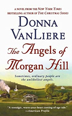 The Angels of Morgan Hill 9781250026644