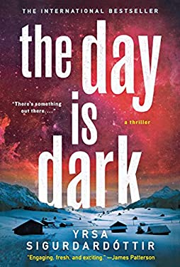 The Day Is Dark: A Thriller 9781250018991