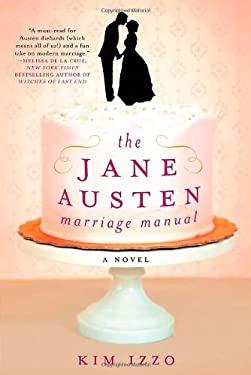 The Jane Austen Marriage Manual 9781250003454