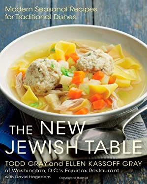 The New Jewish Table: Modern Seasonal Recipes for Traditional Dishes 9781250004451
