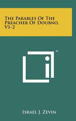 The Parables of the Preacher of Doubno, V1-2 9781258085537
