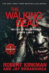 The Walking Dead: The Fall of the Governor: Parts 1 and 2 (The Walking Dead Series) 22462459
