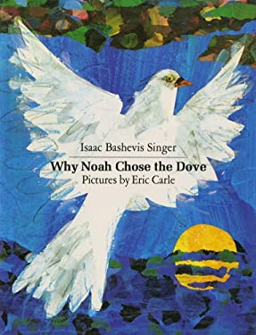 Why Noah Chose the Dove 9781250021991