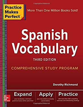 Practice Makes Perfect: Spanish Vocabulary, Third Edition