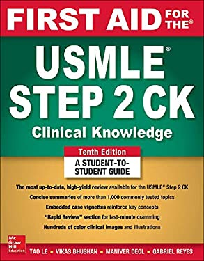 First Aid for the USMLE Step 2 CK, Tenth Edition - 10th Edition