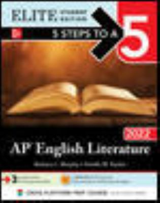 5 Steps to a 5: AP English Literature 2022 Elite Student edition