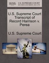 U.S. Supreme Court Transcript of Record Harrison V. Perea