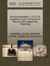 Tomoya Kawakita V. U S U.S. Supreme Court Transcript of Record with Supporting Pleadings