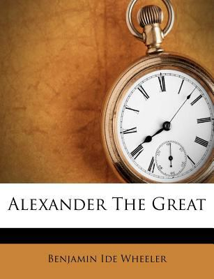 Alexander the Great 9781270759256
