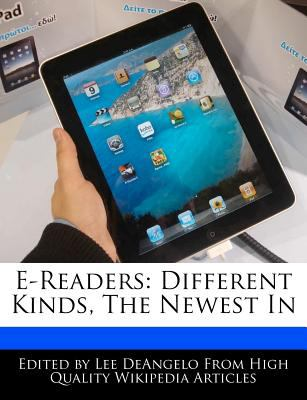 E-Readers: Different Kinds, the Newest in 9781270798569